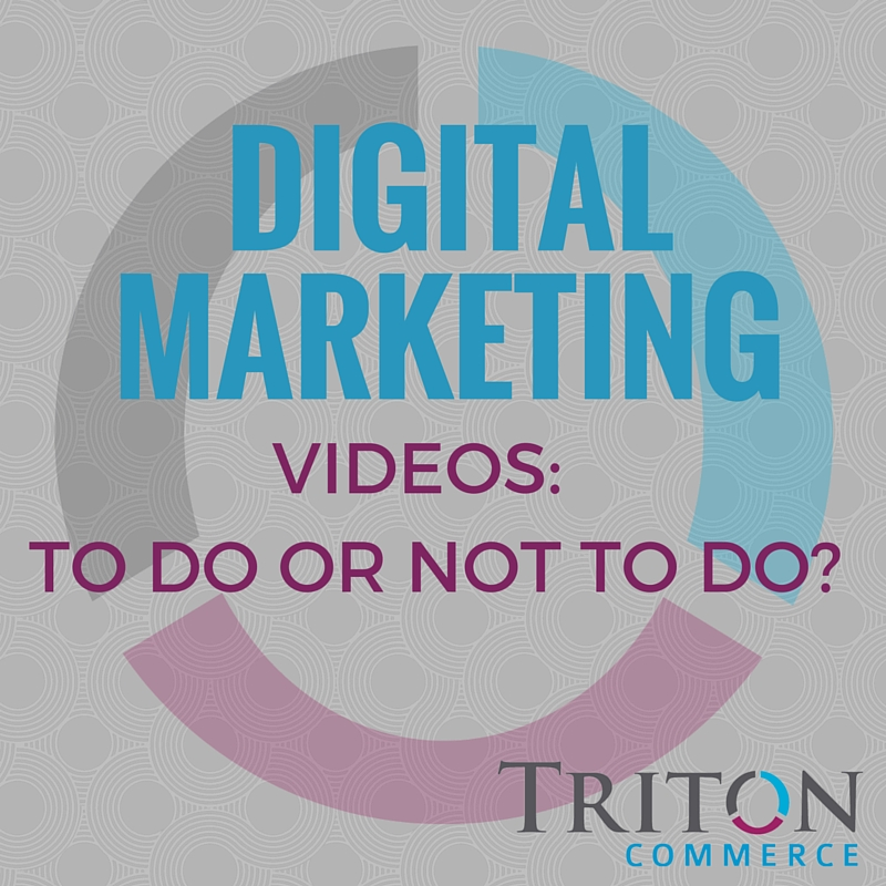 Why Should I Add Videos to My Digital Marketing Strategy?