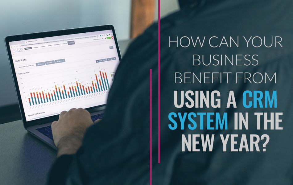 How Can A CRM Benefit Your Business in 2019?