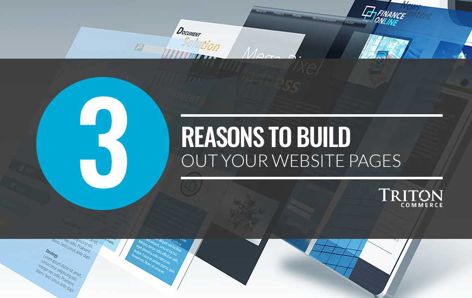 3 Reasons to Build Out Your Website Pages